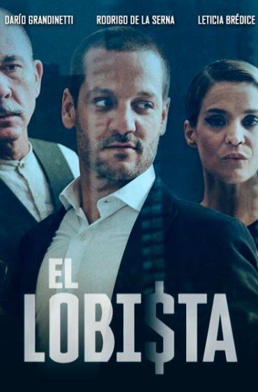 El Lobista – capitulos completos Descargar y ver Online
