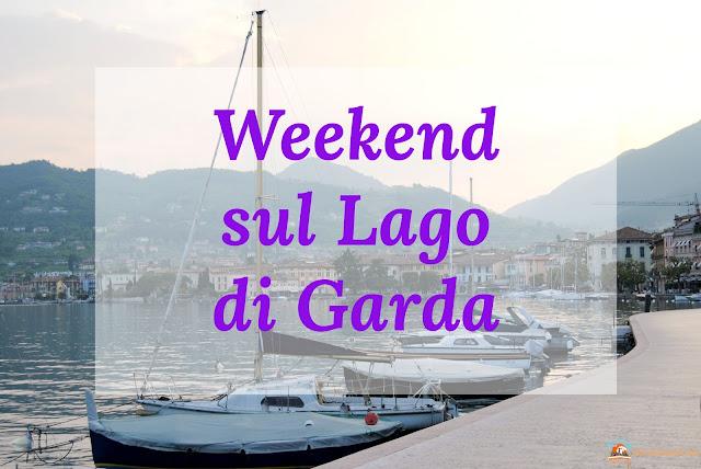 Weekend sul Lago di Garda. lago di garda, garda, cosa vedere a brescia, cosa vedere sul garda, amazingbrescia