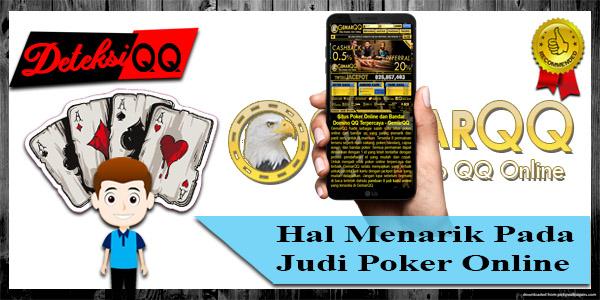 Hal Menarik Pada Judi Poker Online