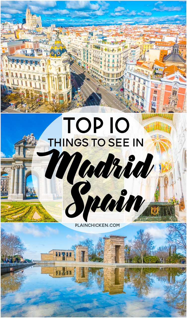 Top 10 Things To See In Madrid Spain Plain Chicken