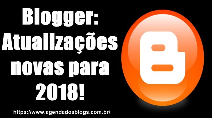 Atualizações do Blogger 2018