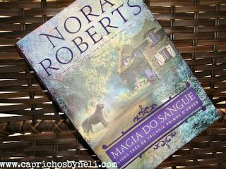 Magia do sangue, Nora Roberts, Editora Arqueiro