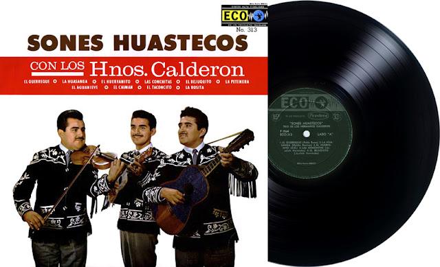 SONES HUASTECOS CON LOS HERMANOS CALDERÓN