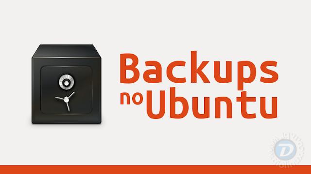 Como fazer Backups no Ubuntu
