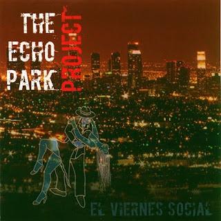 EL VIERNES SOCIAL - THE ECHO PARK PROJECT (2009)