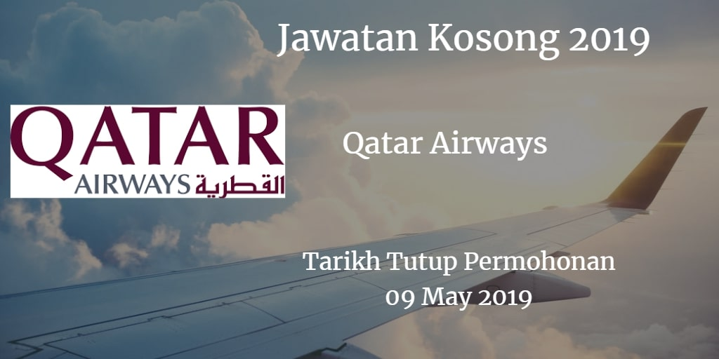 Jawatan Kosong Qatar Airways 09 May 2019