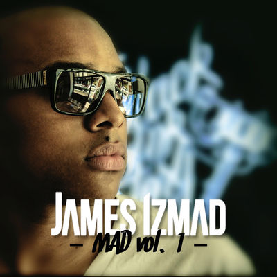 James Izmad - MAD, Vol.1 - Album Download, Itunes Cover, Official Cover, Album CD Cover Art, Tracklist