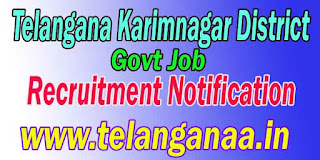 Telangana Karimnagar Group IV Recruitment Notification 2016 Apply  </h1>  <h2> Telangana Karimnagar Group IV Recruitment Notification 2016 Apply