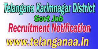 Telangana Karimnagar Group IV Recruitment Notification 2016 Apply  </h1>  <h2> Telangana Karimnagar Group IV Recruitment Notification 2016 Apply