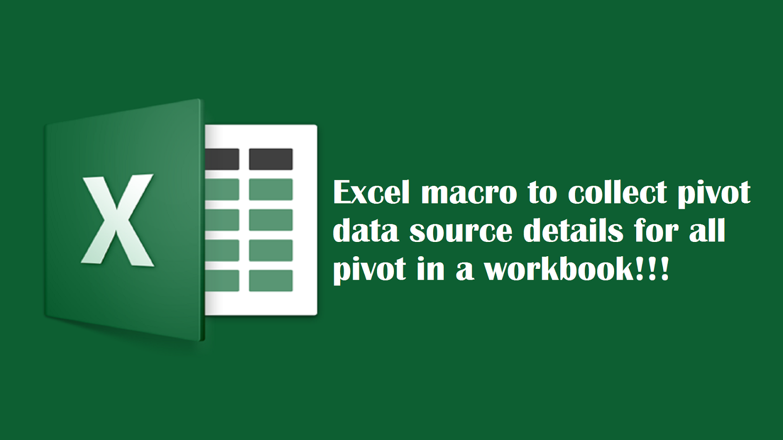 Vba Tricks And Tips Excel Macro To Collect Pivot Data