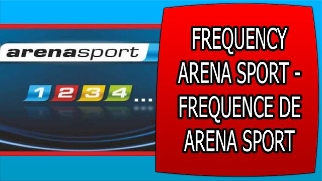 FREQUENCY ARENA SPORT - FREQUENCE DE ARENA SPORT