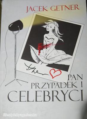 """Książkowa Sobota - Przypadkowy Book Tour """"Pan Przypadek i celebryci"""" Jacek Getner"""