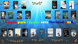 http://elbuhoentrelibros.blogspot.com.es/2016/11/libros-para-regalar-en-navidad-2016.html