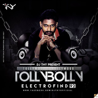 TollyBolly-Electrofind-92-Dj-TNY-2017-The-Album