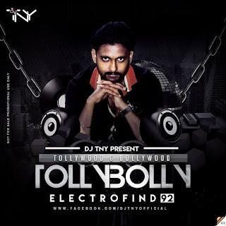 TollyBolly-Electrofind-92-Dj-TNY-2017-The-Album