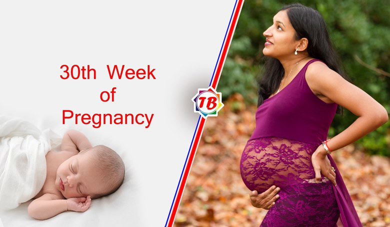 30th Week of Pregnancy