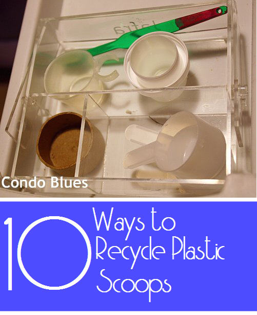 10 ways to recycle plastic measuring scoops