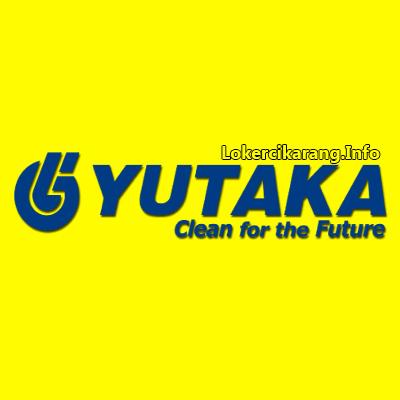 Lowongan Kerja Terbaru PT Yutaka Manufacturing Indonesia