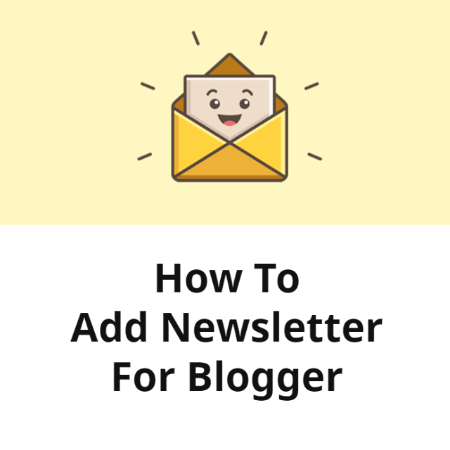 How To Add Newsletter Widget For Blogger
