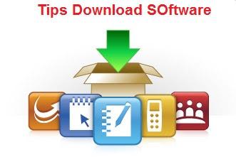 Tips sebelum mendownload software diinternet