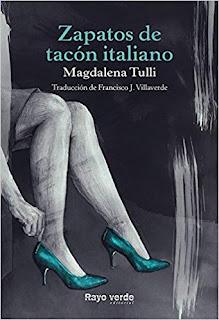 Zapatos de tacon italiano- Magdalena Tulli