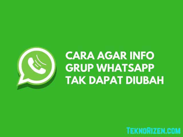Cara Agar Info Grup WhatsApp Tidak Bisa Dirubah Anggota