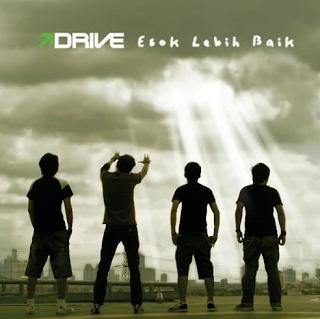 Kumpulan Lagu Drive Mp3 Album Esok Lebih Baik Full Rar (2007)