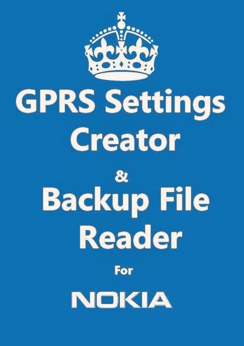 gprs-settings-file-creator-backup-file-reader-for-nokia-mobiles