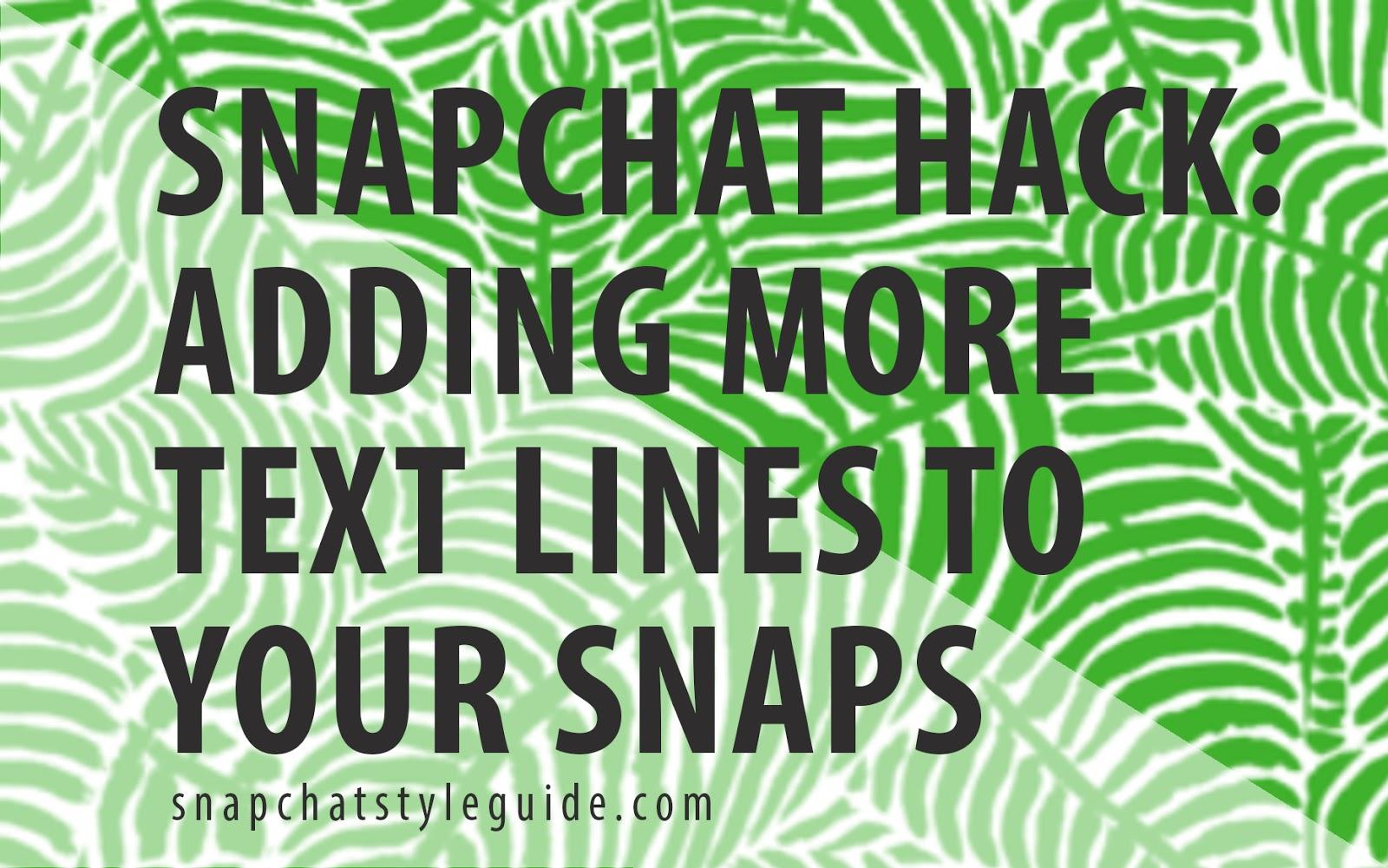 snapchat more text