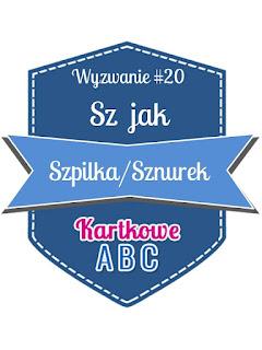 https://kartkoweabc.blogspot.com/2016/09/wyzwanie-20-sz-jak-sznurekszpilka.html