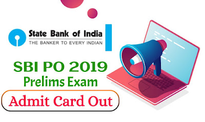 SBI PO 2019 Prelims Exam Admit Card Out | Know How to Download it in Mobile Phone as PDF