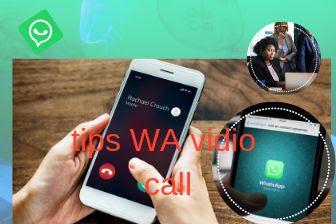 Tips dan trik terbaru WA: vidio call whatsapps dapat dipakai lebih dari satu orang