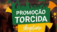 Promoção Torcida Shoptime torcida.shoptime.com.br