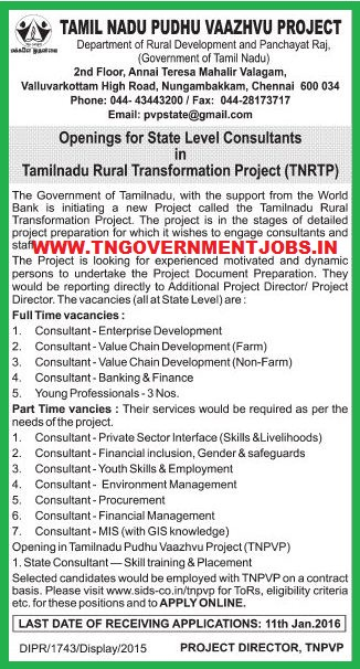 Online Applications are invited various consultant posts in Tamil Nadu Rural Transformation Project (TNRTP) and Tamil Nadu Pudhu Vaazhvu Project (TNPVP)