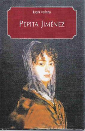 Pepita Jiménez - Juan Valera