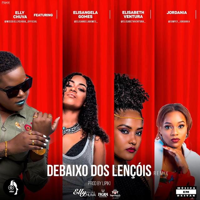 Dj Elly Chuva Feat. Elisangela Gomes, Elisabeth Ventura & Jordania - Debaixo dos Lençois [R&B]