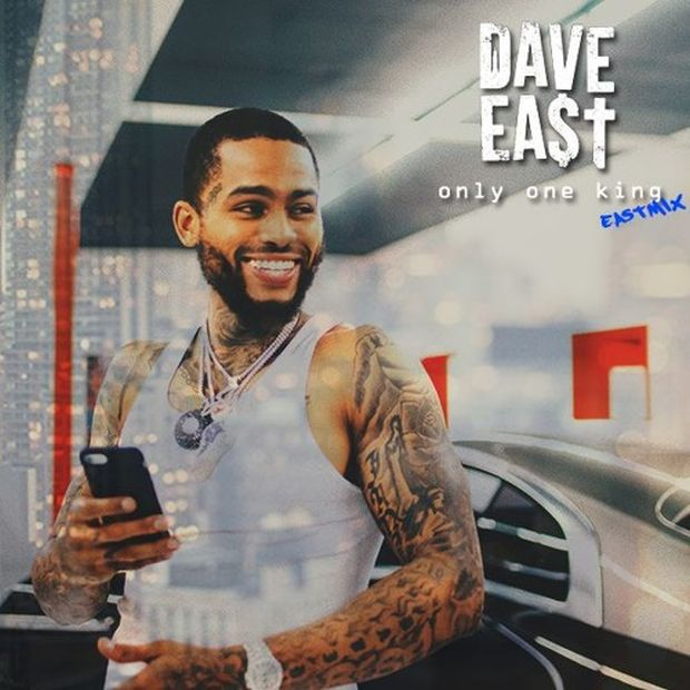Video: DAVE EAST – ONLY ONE KING