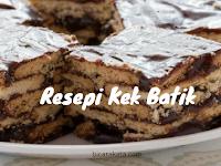 Resepi Kek Batik Mudah