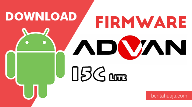 Download Firmware / Stock ROM Advan I5C Lite All Version