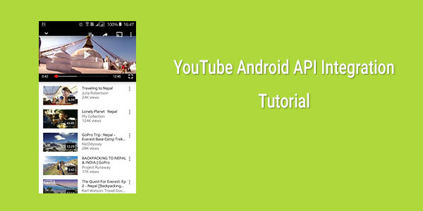 Android Example: How to Integrate YouTube API in Android App (Getting Started Tutorial)