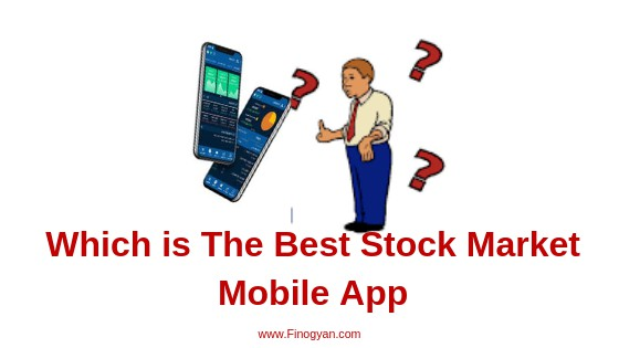 Best Stock Market Mobile App for Investing