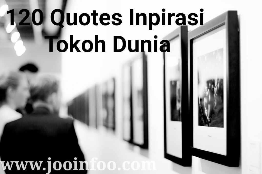 quotes inspirasi tokoh tokoh dunia pilihan com