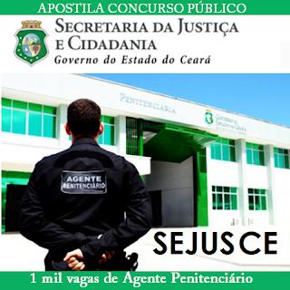 Apostila SejusCE - Secretaria da Justiça e Cidadania - Agente Penitenciário.