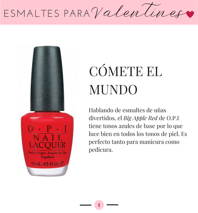 Opi Big Apple Red, Esmaltes para San Valentin