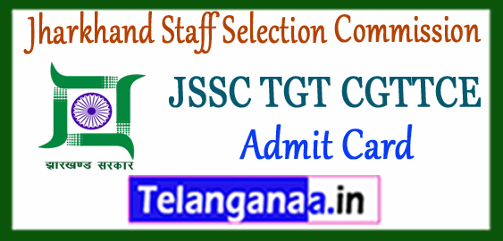 JSSC Jharkhand Staff Selection Commission TGT CGTTCE Admit Card 2017 Paper 1 2 Time Table Syllabus
