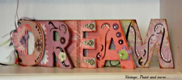 Vintage, Paint and more... Crafted DREAM sign made with scrapbook supplies