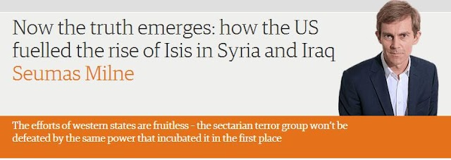 Now the truth emerges: how the US fuelled the rise of Isis in Syria and Iraq: Seumas Milne