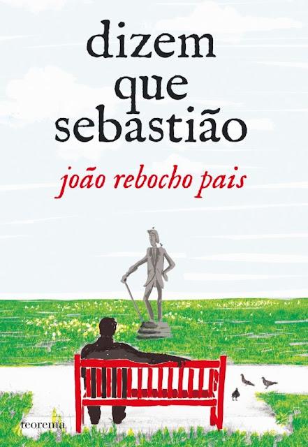 Dizem que Sebastião - João Rebocho Pais