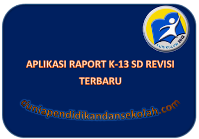Download Aplikasi Raport Kurikulum 2013 Revisi 2017 Semester 2 Kelas 1 SD Format EXCEL