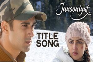 Junooniyat (Title Song)